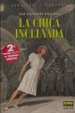 Cover of La chica inclinada