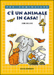 Cover of C'è un animale in casa!