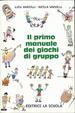 Cover of Il primo manuale dei giochi di gruppo