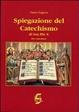 Cover of Spiegazione del catechismo di San Pio X. Per i catechisti
