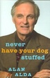 Cover of Never Have Your Dog Stuffed