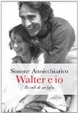 Cover of Walter e io
