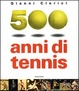 Cover of Cinquecento anni di tennis