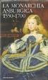 Cover of La monarchia asburgica 1550-1700: Felix Austria / L'ascesa della monarchia asburgica