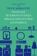 Cover of Manuale di sopravvivenza per ragazze in crisi (economica)