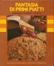 Cover of Fantasia di primi piatti