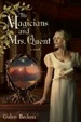Cover of The Magicians and Mrs. Quent