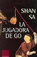 Cover of La Jugadora de Go