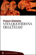 Cover of Vita quotidiana degli egizi