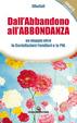 Cover of Dall'abbandono all'abbondanza