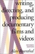 Cover of Writing, Directing, and Producing Documentary Films and Videos, Revised Edition