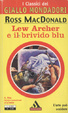 Cover of Lew Archer e il brivido blu