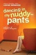 Cover of Dancing in My Nuddy-Pants