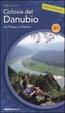 Cover of Ciclovia del Danubio da Passau a Vienna