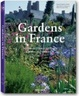 Cover of Gardens in France