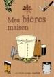 Cover of Mes bières maison