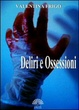 Cover of Deliri e Ossessioni