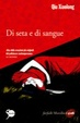 Cover of Di seta e di sangue