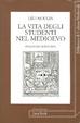 Cover of La vita degli studenti nel medioevo