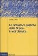 Cover of Le istituzioni politiche della Grecia in età classica