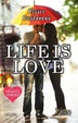 Cover of Life is Love