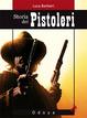 Cover of Storia dei pistoleri