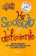 Cover of Ho Sposato un deficiente