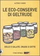 Cover of Le eco-conserve di Geltrude