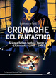Cover of Cronache del fantastico. Science fiction, fantasy, horror su «l'eternauta» (1988-1995)