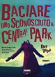 Cover of Baciare uno sconosciuto a Central Park