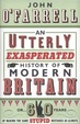 Cover of An Utterly Exasperated History of Modern Britain