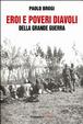 Cover of Eroi e poveri diavoli della Grande Guerra