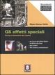 Cover of Gli effetti speciali