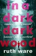 Cover of In a Dark, Dark Wood