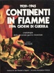 Cover of 1939-1945 Continenti in fiamme (2194 giorni di guerra)