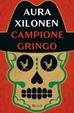 Cover of Campione gringo