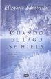 Cover of Cuando el lago se hiela