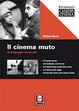 Cover of Il cinema muto. Un linguaggio universale