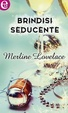 Cover of Brindisi seducente
