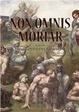 Cover of Non omnis moriar