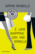 Cover of I love shopping con mia sorella