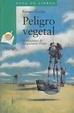 Cover of Peligro vegetal