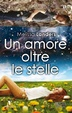 Cover of Un amore oltre le stelle