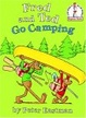 Cover of Fred and Ted Go Camping
