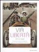 Cover of Via Libertà ieri e oggi