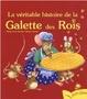 Cover of La véritable histoire de la Galette des Rois