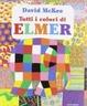 Cover of Tutti i colori di Elmer