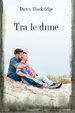Cover of Tra le dune