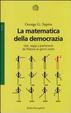 Cover of La matematica della democrazia
