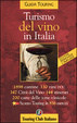 Cover of Turismo del vino in Italia